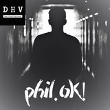 DHV Podcast 09 - Phil.Ok!