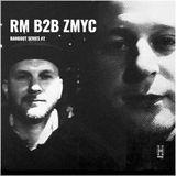 HANGOUT SERIES #2 - RM B2B ZMYC