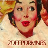2DEEPDRMNBS - Premix #2