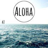 ALOHA #2