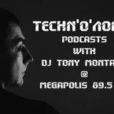 Techn'o'логия podcast # 12  with Dj Tony Montana [MGPS 89,5 FM] 13.06.2015