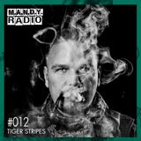 M.A.N.D.Y. Radio #012 - Tiger Stripes