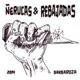 ÑERUCAS & REBAJADAS