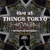 HATAKEN - Live at THINGS TOKYO