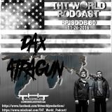 THT World Podcast ep 60 by Dax&Atragun