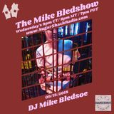 [The Mike Bledshow w/ DJ Mike Bledsoe] House, Techno & Breaks