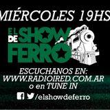 El Show de Ferro. Programa del miércoles 28/12 en Radio iRed HD.