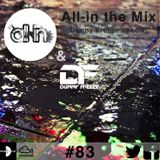 All-in the Mix ft. Dunny Freeze #83