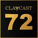 CLAPCAST #72