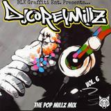 The Pop Millz Mix Vol. 6 | DJ Corey Millz