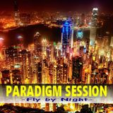 PARADIGM SESSION  - Fly by Night -