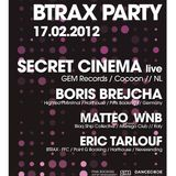 Eric Tarlouf @ Rex Club - BTRAX party 17 02 2012