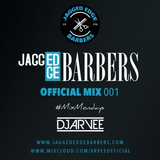 JAGGED EDGE BARBERS MIX 001 *URBAN & RNB* @DJARVEE