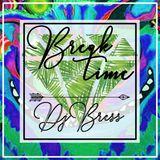 BREAK TIME - DjBre$$