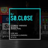 SO.CLOSE -  Funky House / Disco / Soulful - # 2