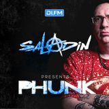 Saladin Presents PHUNK 053 - DI.FM