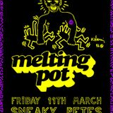 Melting Pot live at Sneaky Pete's 11 March 2016