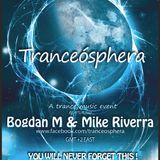 Tranceósphera 082 w. Bogdan M & Mike Riverra (13 Mar 2013)