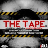 Channel AKA Presents 'The Tape' Vol 1 - Mixed & Hosted By Marcus Bronzy