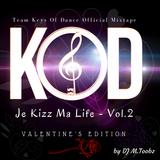 Je Kizz Ma Life Vol.2 - Valentine's Edition