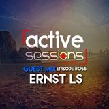 Active Sessions Live #055 Guest Mix Ernst Ls