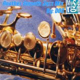 The Music Room's Another Smooth Jazz Mix - By: DOC 04.27.13