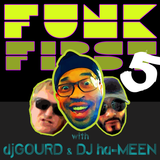 """Funk First - episode 5: """"The Rich Medina episode... how bout dahhh"""""""