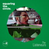Squaring The Circle presents: The Listeneurs Vol.2