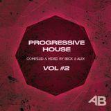 Beck & Alex - Progressive House #2