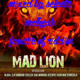 Mad Lion Riddim (bog dreams production 2016) Mixed By SELECTA MELLOJAH FANATIC OF RIDDIM