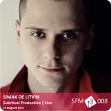 Simak De Litvin - Subritual Production (Live) [SFM 008]