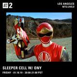 Sleeper Cell w/ ONY - 18th January 2019