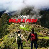 Zooma's VIAJE A PERU Mix