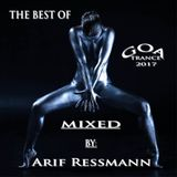 Best of Goa Trance (2017) mixed by arif ressmann