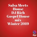 DJ Rich Gospel House Mix Winter 2019