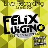 Noche San Juan en San Juan, Puerto Rico Live Recording MC Oscar Manuel & DJ Felix Luigino