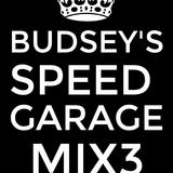 DLC - Budsey's Speed Garage Mix 3