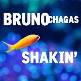 Bruno Chagas - Shakin' DJSET