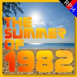 THE SUMMER OF 1982