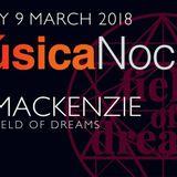 Al Mackenzie (Field Of Dreams) / Musica Noche promo mix Fri 9th March