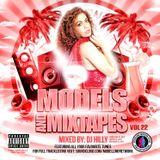 Models & Mixtapes VOL 22 - Christmas Send Off (RNB/Dancehall/Mashups)
