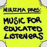 Tormentor - Mirizma presents: Music For Educated Listeners#4 Live Radio Session