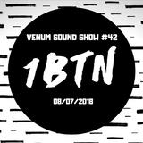 Venum Sound Show #42 (8th July 2018)