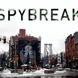 Spybreak with Dave Espionage   Ep. 9