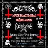 12/4/16 - Killing Time With Hatewar / Hate War's Bunker on Los Anarchy Radio - Satanic Sunday