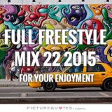 FULL FREESTYLE MIX 22a 2015 - DJ Carlos C4 Ramos