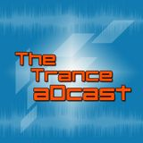 The Trance aDcast Ep. 012