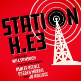 Station H Podcast Episode 3 with Ashley Beedle, Darren Morris, Jo Wallace & Will Sumsuch