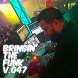 DJ FUNK-E - BRINGIN' THE FUNK V.047