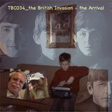 TBC034_The British Invasion - the Arrival!